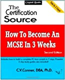 How to Become an MCSE in 3 Weeks, C. V. Conner, 1434814629