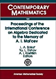 Proceedings of the International Conference on Algebra Dedicated to the Memory of A. I. Mal'cev, International Conference on Algebra, Yu L. Ershov, L. A. Bokut, A. I. Maltsev, 0821851349