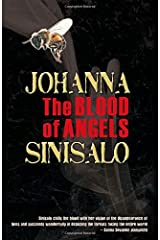 The Blood of Angels by Johanna Sinisalo (2014-10-01) Paperback
