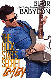 The Rock Star's Secret Baby: Rock Stars in Disguise: Cadell (Billionaires in Disguise Book 16)