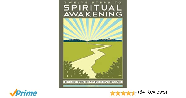 Workbook aa 4th step worksheets : Twelve Steps to Spiritual Awakening: Enlightenment for Everyone ...