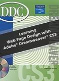 Learning Web Page Design with Dreamweaver CS3, Catherine Skintik, 0133640086