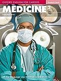 Oxford english for careers. Medicine. Student's book. Per le Scuole superiori. Con espansione online: 2