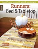 Runners: Bed & Tabletop: Beautify Your Home with Quick & Easy Designs!