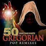 50 Must-Have Mystic Gregorian Pop Remixes Album Cover