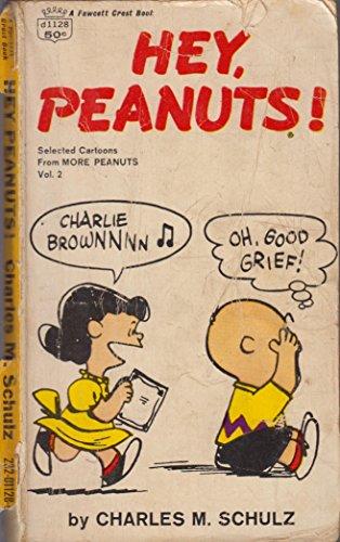 Hey, Peanuts! (selected Cartoons from More Peanuts Vol. #2)