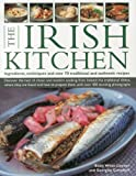 The Irish Kitchen, Biddy White Lennon and Georgina Campbell, 0754824098
