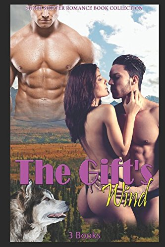 The Gift's Wind: Shape Shifter Romance Book Collection