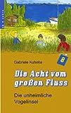 Die Acht Vom Großen Fluß, Band 2, Gabriele Kuhnke, 3833407913