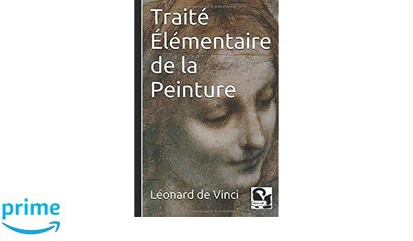 Traité élémentaire de la peinture (French Edition)
