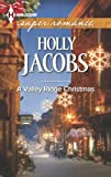 A Valley Ridge Christmas, Holly Jacobs, 0373718942
