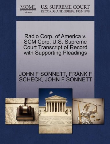 Radio Corp. of America v. SCM Corp. U.S. Supreme Court Transcript of Record with Supporting Pleadings