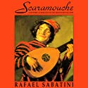 Scaramouche Audiobook by Rafael Sabatini Narrated by Robert Whitfield