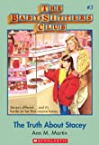 The Truth About Stacey (Baby-Sitters Club) by Ann M. Martin front cover