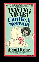 Having a Baby Can Be a Scream