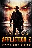 Affliction Z: Patient Zero: Volume 1