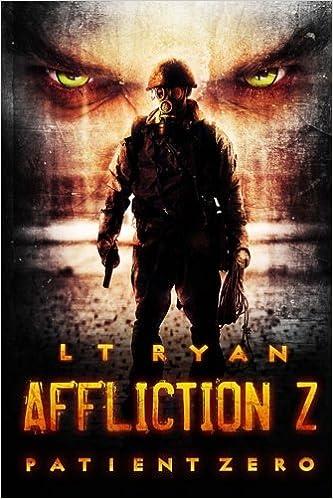 Affliction Z Patient Zero L T Ryan Amazoncomau Books