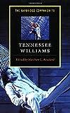 The Cambridge Companion to Tennessee Williams (Cambridge Companions to Literature)