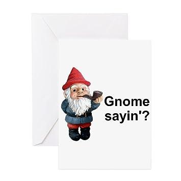 Amazon cafepress gnome sayin greeting card note card cafepress gnome sayin greeting card note card birthday card blank bookmarktalkfo Image collections