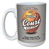 Tree-Free Greetings lm44210 In Your Court: 2 Corinthians 5:20 Ceramic Mug with Full-Sized Handle, 15-Ounce