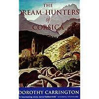 The Dream Hunters Of Corsica