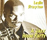 Jazz House Party by Leslie Drayton (1995-12-01)