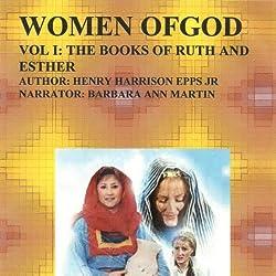 Women of God, Volume I