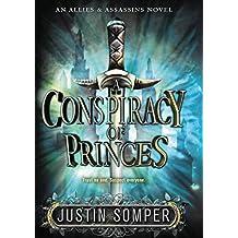 A Conspiracy of Princes (Allies & Assassins Book 2)