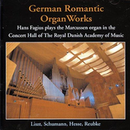 (Hans Fagius - German Romantic Organ Works)