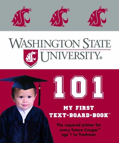 Washington State University 101: My First Text-Board-Book (My First Text-Board-Book) (My First Text-Board-Books)