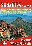 Südafrika West: Die schönsten Wanderungen und Trekkingtouren - 65 Touren in den Kap-Provinzen (Rother Wanderführer)