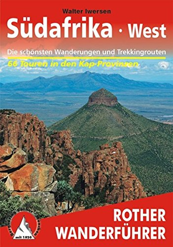 Südafrika West: Die schönsten Wanderungen und Trekkingtouren. 65 Touren in den Kap-Provinzen (Rother Wanderführer)