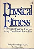 Physical Fitness, Marilyn S. Halper and Ira Neiger, 0030482860