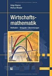 Wirtschaftsmathematik: Methoden - Beispiele - Anwendungen von Galata, Robert (2012) Gebundene Ausgabe