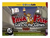 Faux Paw Goes to the Games, Sally Shill Linford, 0981898203