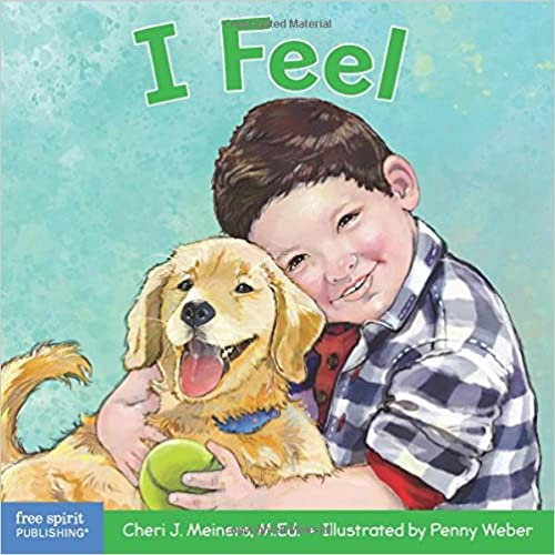 I Feel: A book about recognizing and understanding emotions