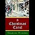 A CHRISTMAS CAROL [ANNOTATED]