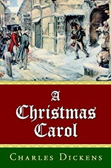 A CHRISTMAS CAROL [ANNOTATED] by [Dickens, Charles]