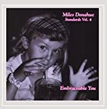 Miles Donahue Standards, Vol. 4 (Embraceable You)