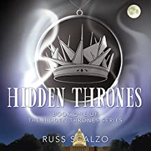 Hidden Thrones Audiobook by Russ Scalzo Narrated by Wayne Williams