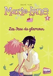 """Afficher """"Marie-Lune n° 1 Les jeux du glamour"""""""