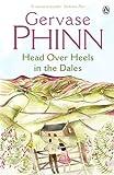 Head over Heels in the Dales, Gervase Phinn, 014100522X