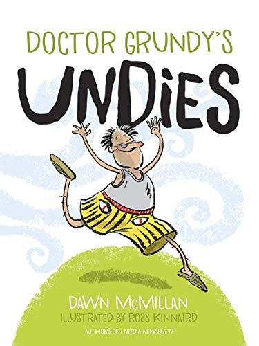Book cover from Doctor Grundys Undies by Dawn McMillan