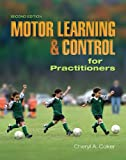 img - for Motor Learning and Control for Practitioners book / textbook / text book