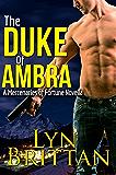 The Duke of Ambra: Action Adventure Romance Series (Mercenaries of Fortune Book 3)