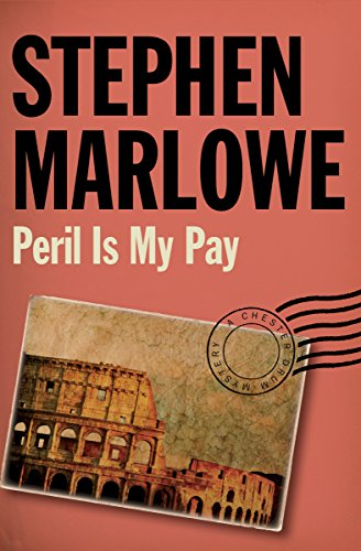 - Peril Is My Pay (The Chester Drum Mysteries Book 11)