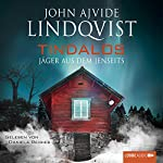 Tindalos: Jäger aus dem Jenseits | John Ajvide Lindqvist