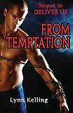 From Temptation (Deliver Us) (Volume 2)