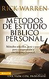 Métodos de estudio bíblico personal: 12 formas de estudiar la Biblia tu solo (Spanish Edition)