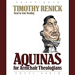 Aquinas for Armchair Theologians Audiobook